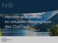 1. virtuelles Club Tirol-Meeting 30.3.2020